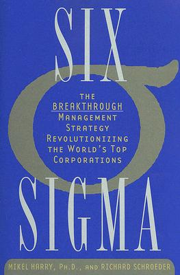 Six Sigma By Harry, Mikel J./ Schroeder, Richard